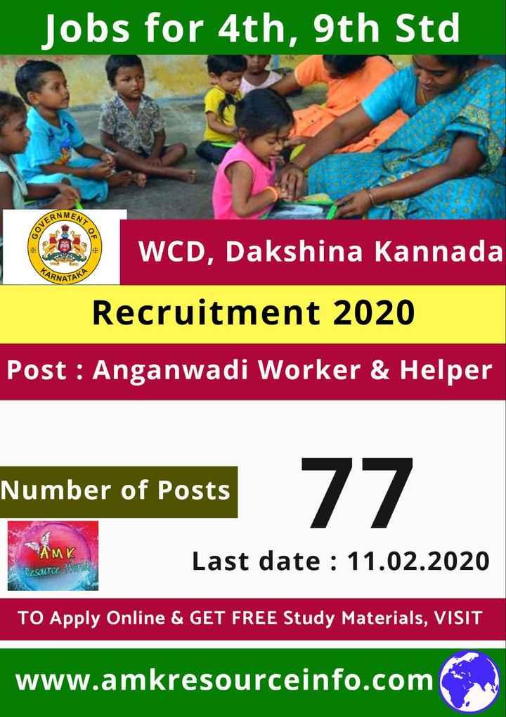 jobs - _ Jobs for 4th , 9th Std O RNMEN GOVES NT OF KARS ARNATA AKA WCD , Dakshina Kannada Recruitment 2020 Post : Anganwadi Worker & Helper Number of Posts osts 77 AMK Last date : 11 . 02 . 2020 cal TO Apply Online & GET FREE Study Materials , VISIT www . amkresourceinfo . com - ShareChat