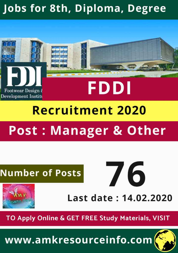 jobs - Jobs for 8th , Diploma , Degree Footwear Design Development Institu FDDI Recruitment 2020 Post : Manager & Other Number of Posts Posts 76 AMK Last date : 14 . 02 . 2020 UICE TO Apply Online & GET FREE Study Materials , VISIT www . amkresourceinfo . com - ShareChat