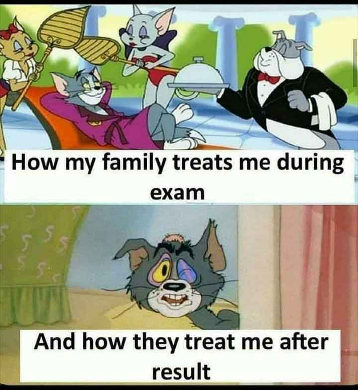 jokes 😂😂😂 - How my family treats me during exam And how they treat me after result - ShareChat