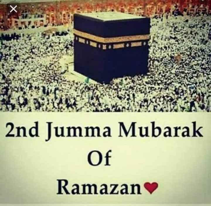 jumma mubarak - 2nd Jumma Mubarak Of Ramazan - ShareChat