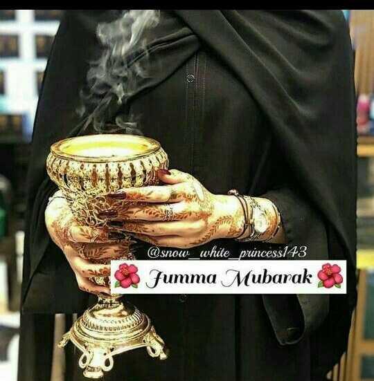 jumma mubarak - @ snow white _ princess143 Jumma Mubarak - ShareChat