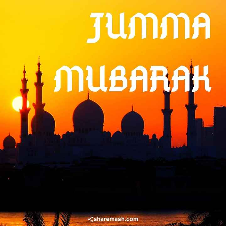jumma mubarak - JUMMA MUBARAK sharemash . com - ShareChat