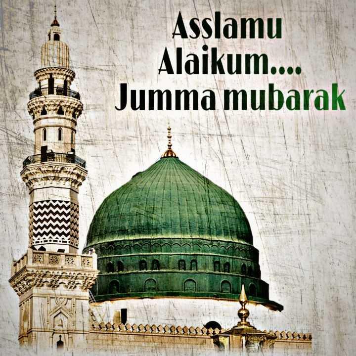 🕋jumma mubarak🕋 - Asslamu Alaikum . . . . Jumma mubarak - ShareChat