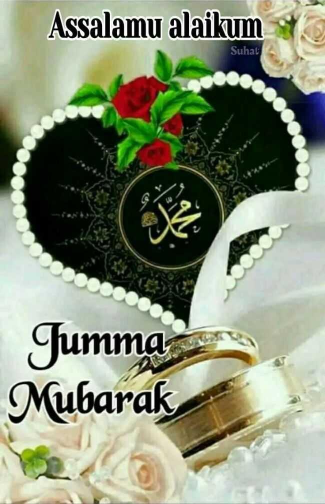 💐jumma mubark💐 - Assalamu alaikum Suhat Jumma Mubarak - ShareChat