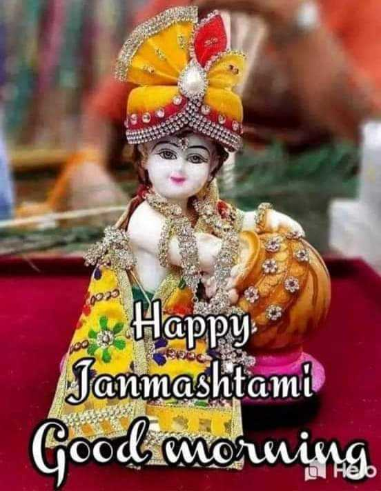 kanudo morlivalo - Happy Janmashtami Good morning - ShareChat