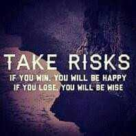 kavithai - TAKE RISKS IF YOU WIN . YOU WILL BE HAPPY IF YOU LOSE YOU WILL BE WISE - ShareChat
