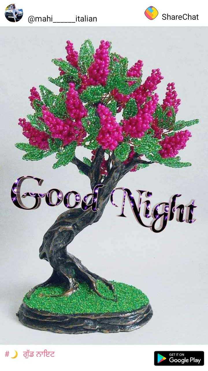 kuldeepsinghbaglikalan - er Omahi italian ShareChat Good Night # ) da difee GET IT ON Google Play - ShareChat
