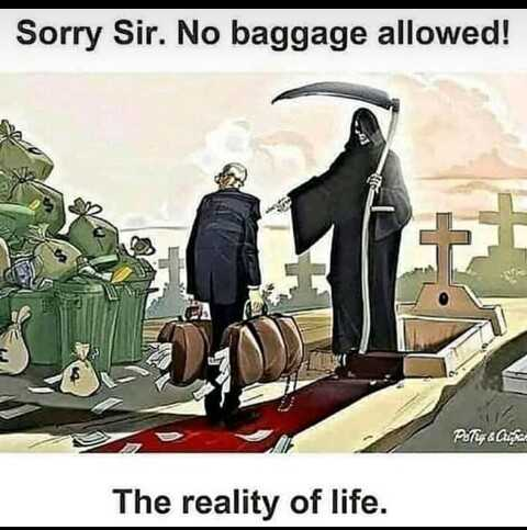 life facts - Sorry Sir . No baggage allowed ! Pay & Chic The reality of life . - ShareChat