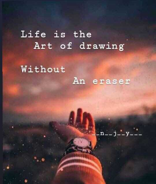 live life - Life is the Art of drawing Without An eraser - - ) - - y - - - ShareChat