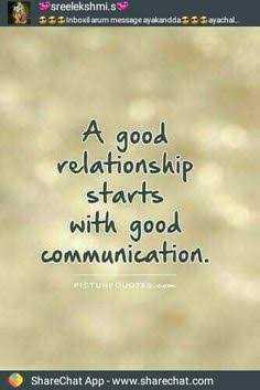 lod love status - sreelekshmi . s $ $ $ inboklarum message ayakandda Sayachal . A good relationship starts with good communication . PICTURQUOTE ShareChat App - www . sharechat . com - ShareChat