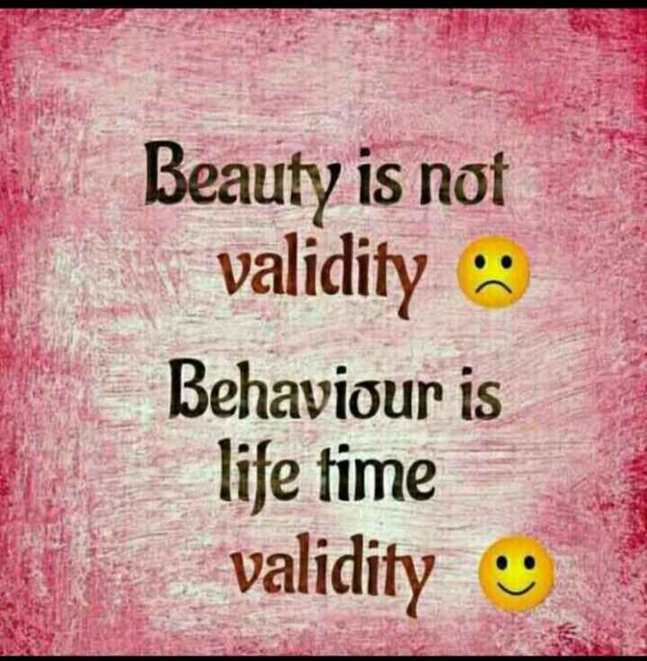 look .....beauty ....😜 - Beauty is not validity : Behaviour is life time validity - ShareChat