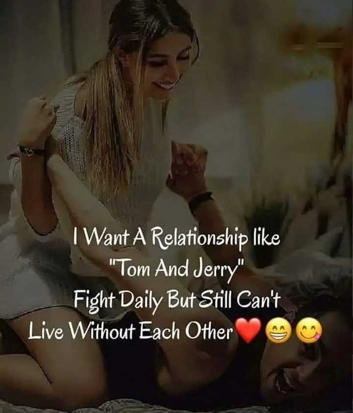 love❤ - I Want A Relationship like Tom And Jerry Fight Daily But Still Can ' t Live Without Each Other - ShareChat