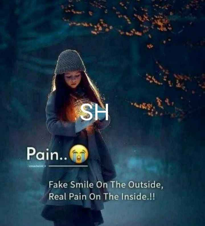 love failure - Pain . . Fake Smile On The Outside , Real Pain On The Inside . ! ! - ShareChat