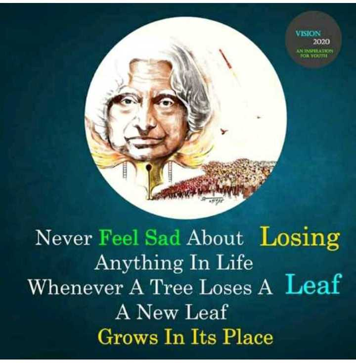 💜love💜 life 💜 - VISION 2020 ANIMUATRO TON YOUTS Never Feel Sad About Losing Anything In Life Whenever A Tree Loses A Leaf A New Leaf Grows In Its Place - ShareChat