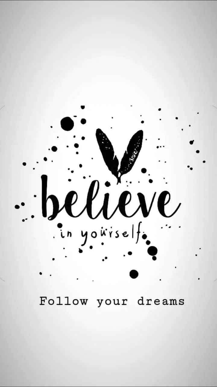#love love 😍😍 - believe in yourself . . . Follow your dreams - ShareChat