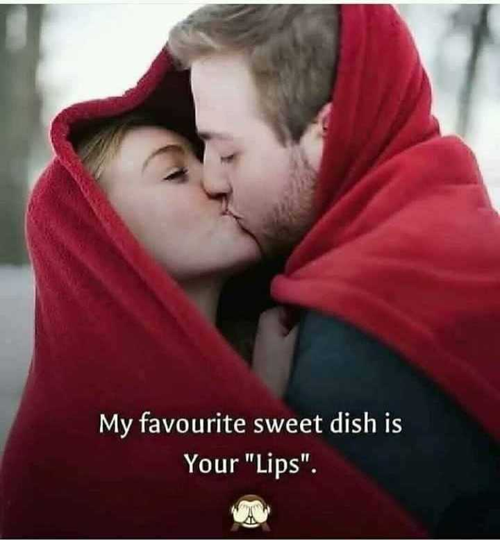 lovely kiss - My favourite sweet dish is Your Lips . - ShareChat