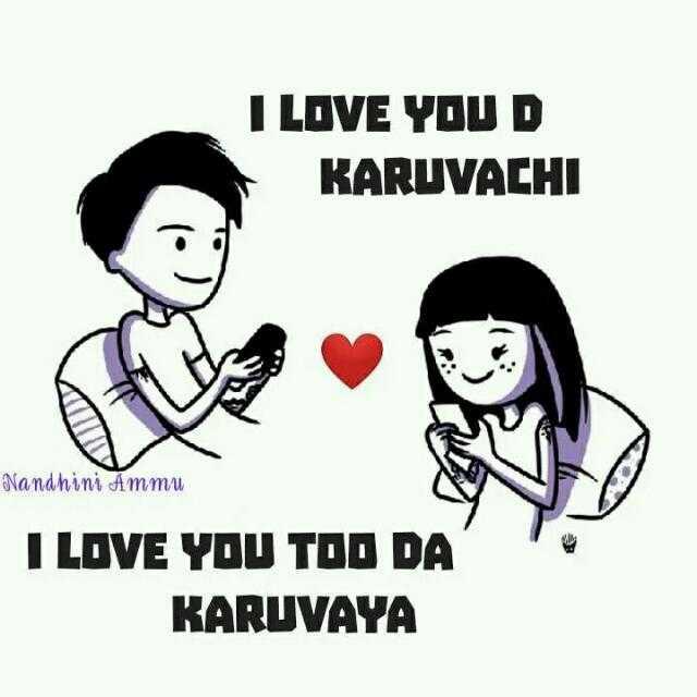 love propose - I LOVE YOU D KARUVACHI Nandhini Ammu I LOVE YOU TOO DA ' KARUVAYA - ShareChat