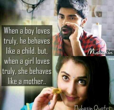💛💜💚love quotes 💙💟 - Muhasin When a boy loves truly , he behaves like a child , but , when a girl loves truly , she behaves like a mother . . thini Mahesin Quotes - ShareChat
