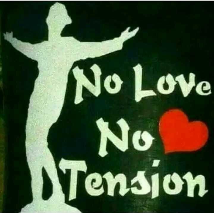 love status❤️ - No Love No Tension - ShareChat