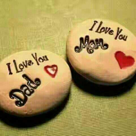 love you mom and dad - I Love You I Love You Dade - ShareChat