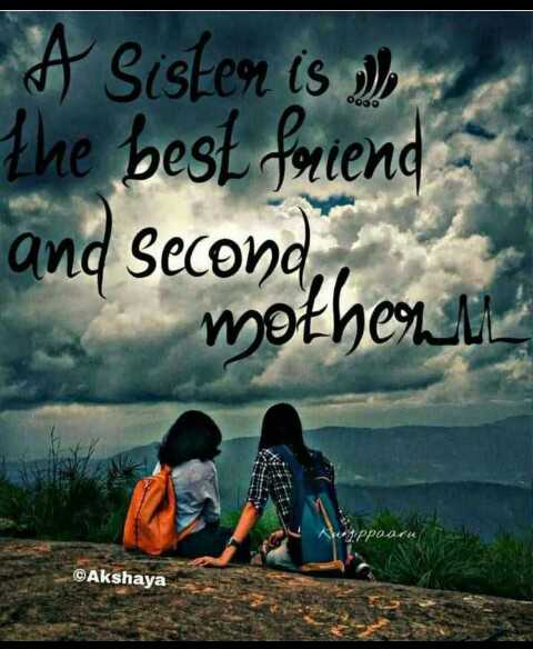 💖love you queen sister 💖 - A Sister is die the best friend and Second mothen ©Akshaya - ShareChat