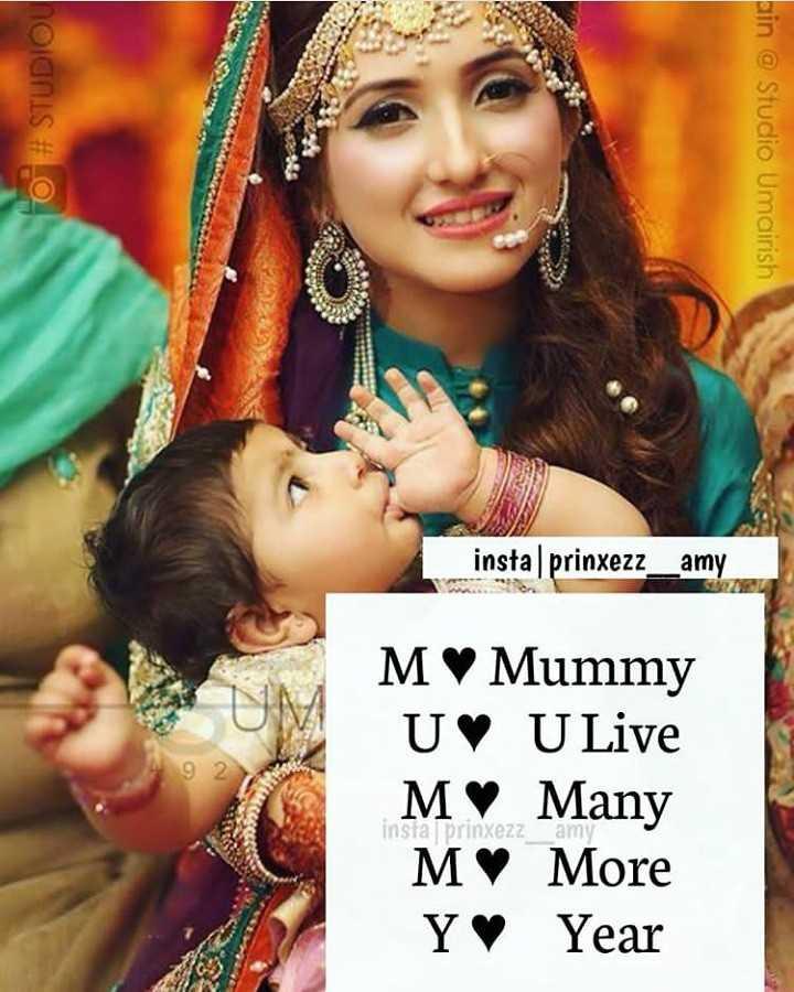 l 💖u mom - holanis # ain @ Studio Umairish insta | prinxezz _ _ amy 92 MV Mummy UV U Live MV Many MV More Yº Year instal prinxezz - ShareChat