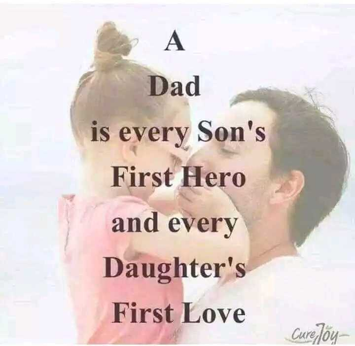 luv u papa..😘💋 - Dad is every Son ' s First Hero and every Daughter ' s First Love Cure Joy - ShareChat