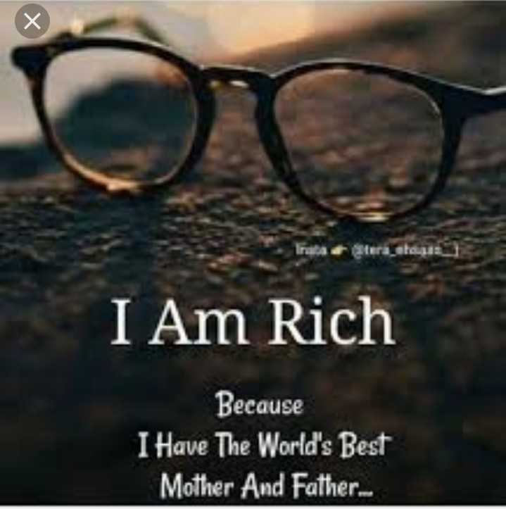 lv uu bebe bapu 😘 - raba teratoga I Am Rich Because I Have The World ' s Best Mother And Father . . . - ShareChat