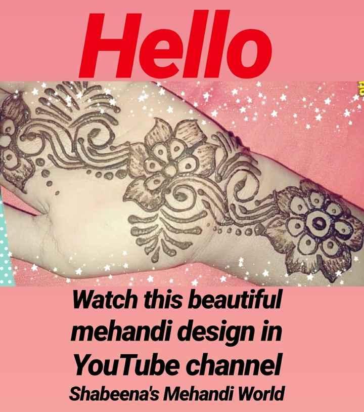 mahanthi - Hello Watch this beautiful mehandi design in YouTube channel Shabeena ' s Mehandi World - ShareChat