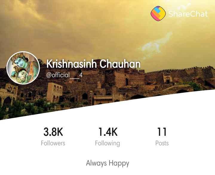 mari vishe - ShareChat Krishnasinh Chauhan @ official 3 . 8K 17 1 . 4K Following Followers Posts Always Happy - ShareChat