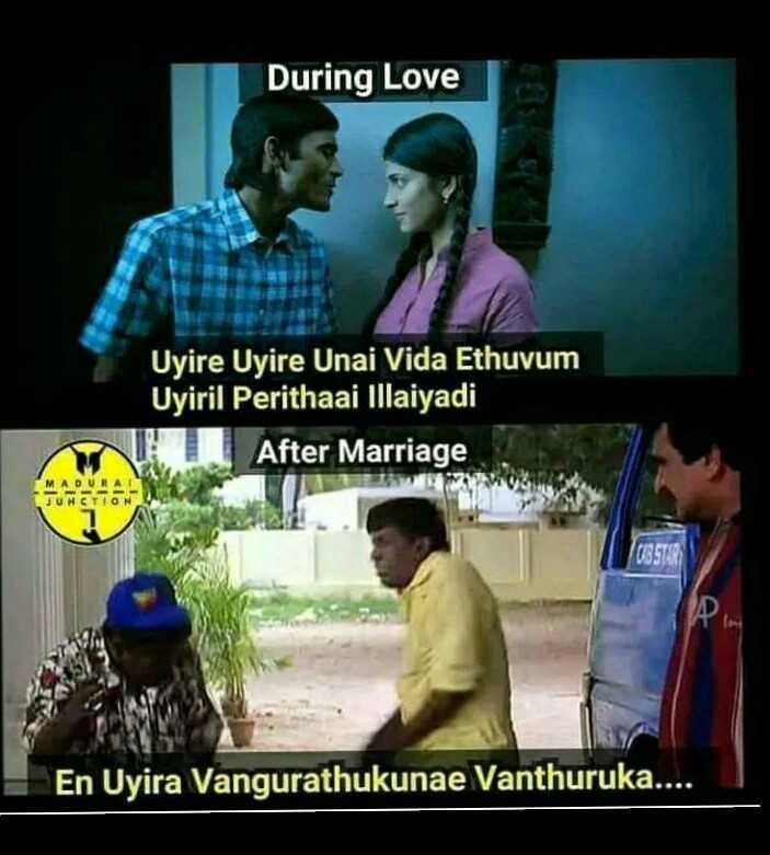 marriage parithabangal 😂😂😂 - During Love Uyire Uyire Unai Vida Ethuvum Uyiril Perithaai Illaiyadi After Marriage En Uyira Vangurathukunae Vanthuruka . . . . - ShareChat