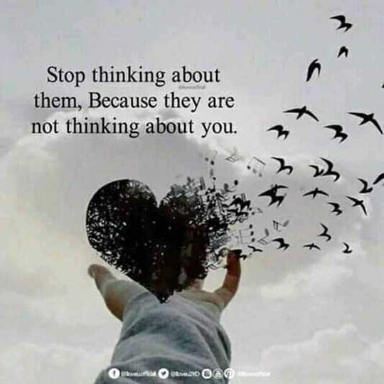 mass quotes - Stop thinking about them , Because they are not thinking about you . men R20 am - ShareChat