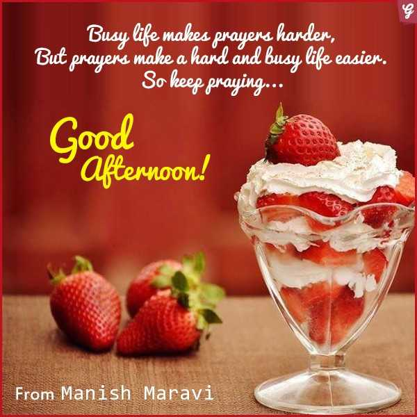 me & my baby - es Busy life makes prayers harder , But prayer ' s make a hard and busy life easier . So keep praying . . . Good afternoon ! From Manish Maravi - ShareChat