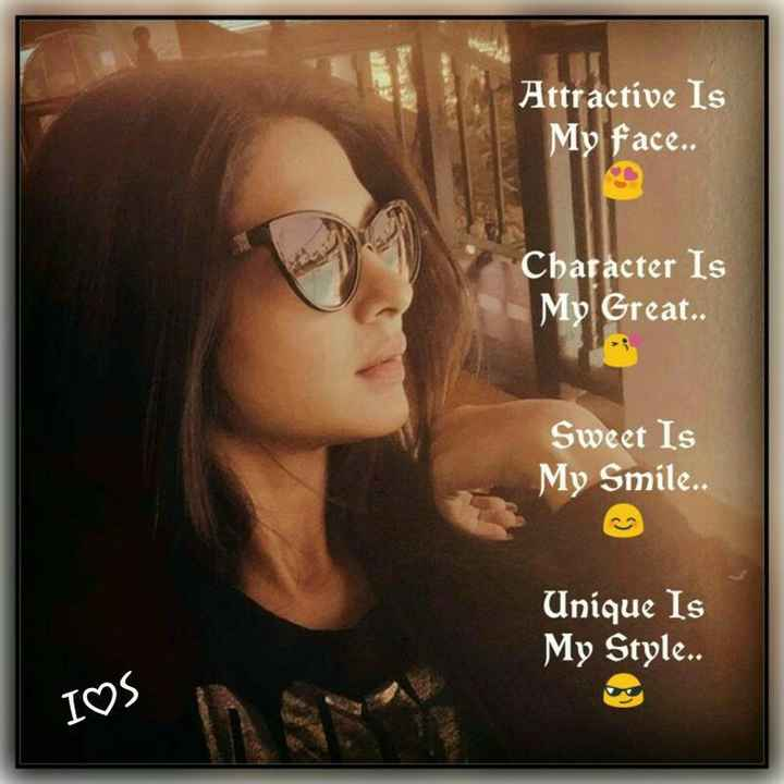 mere bare mein.. - Attractive Is My face . . Character Is My Great . . Sweet Is My Smile . . Unique Is My Style . . I♡S - ShareChat