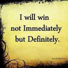 mind thought - I will win not Immediately but Definitely . - ShareChat