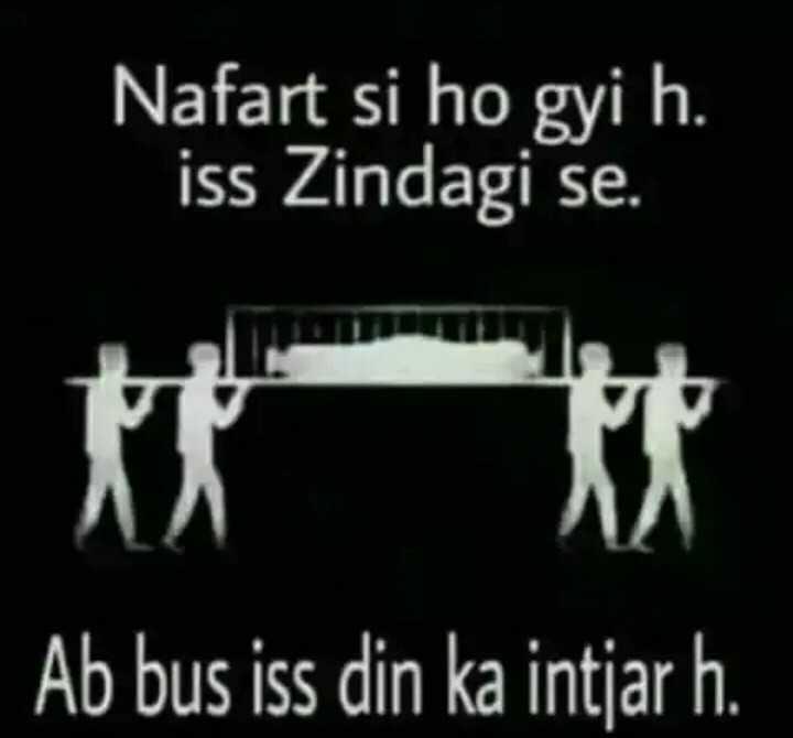 miss you 😭😭😭 - Nafart si ho gyi h . iss Zindagi se . Ab bus iss din ka intjar h . - ShareChat