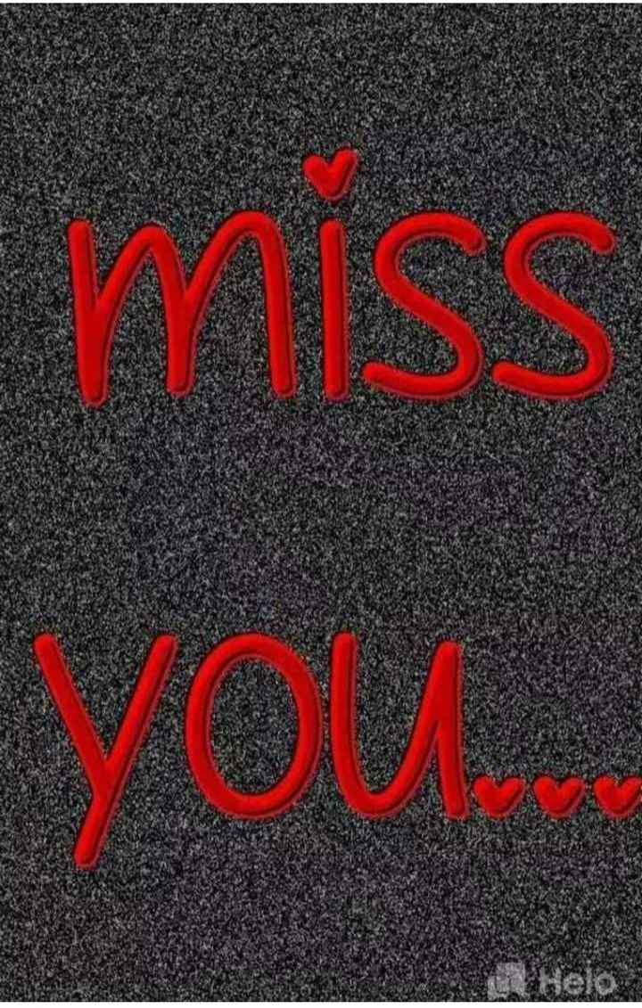 💘💘💘💘miss you 💘💘💘💘 - ShareChat