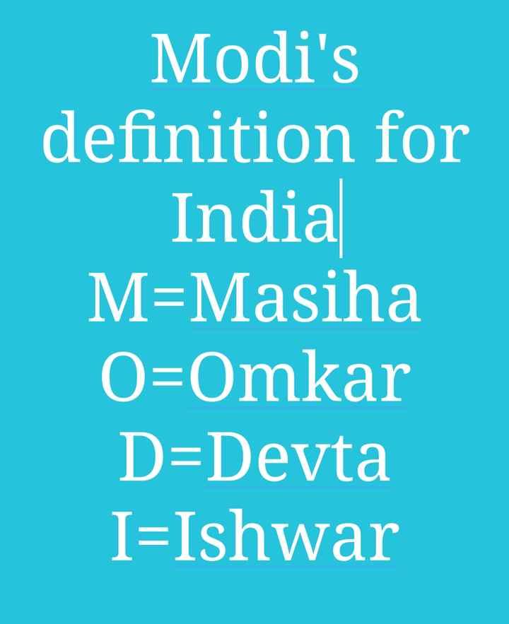 modi bhakt - Modi ' s definition for India M = Masiha O = Omkar D = Devta I = Ishwar - ShareChat