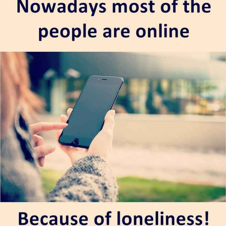 moner kotha😊 - Nowadays most of the people are online Because of loneliness ! - ShareChat