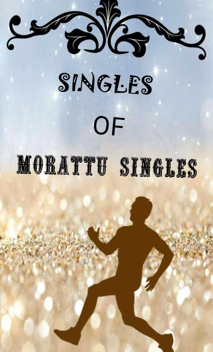 morattu singles - قمار ا U IN J V OUNT OF SINGLES - ShareChat