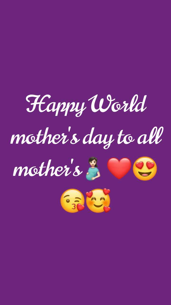 mother's sentiment - Happy World mother ' s day to all mother ' s s - ShareChat