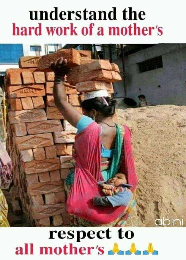 mother love - understand the hard work of a mother ' s CORO respect to all mother ' s - ShareChat