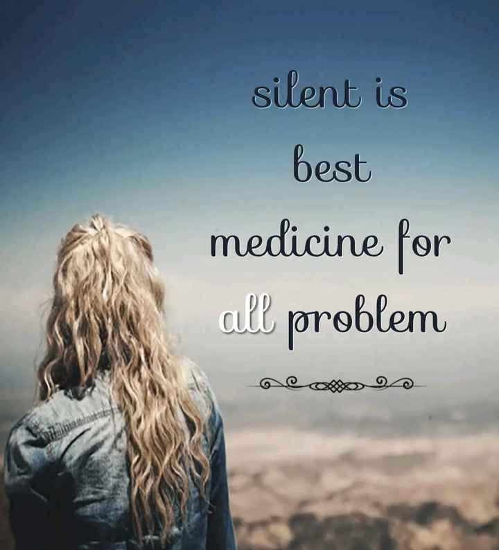 💪 motivation - silent is best medicine for all problem - ShareChat