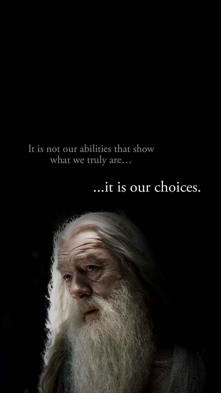 motivation - It is not our abilities that show what we truly are . . . . . . it is our choices . - ShareChat