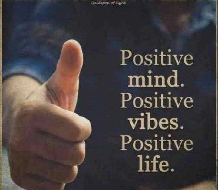 motivational dialogue - Guidepost of Light Positive mind . Positive vibes . Positive life . - ShareChat
