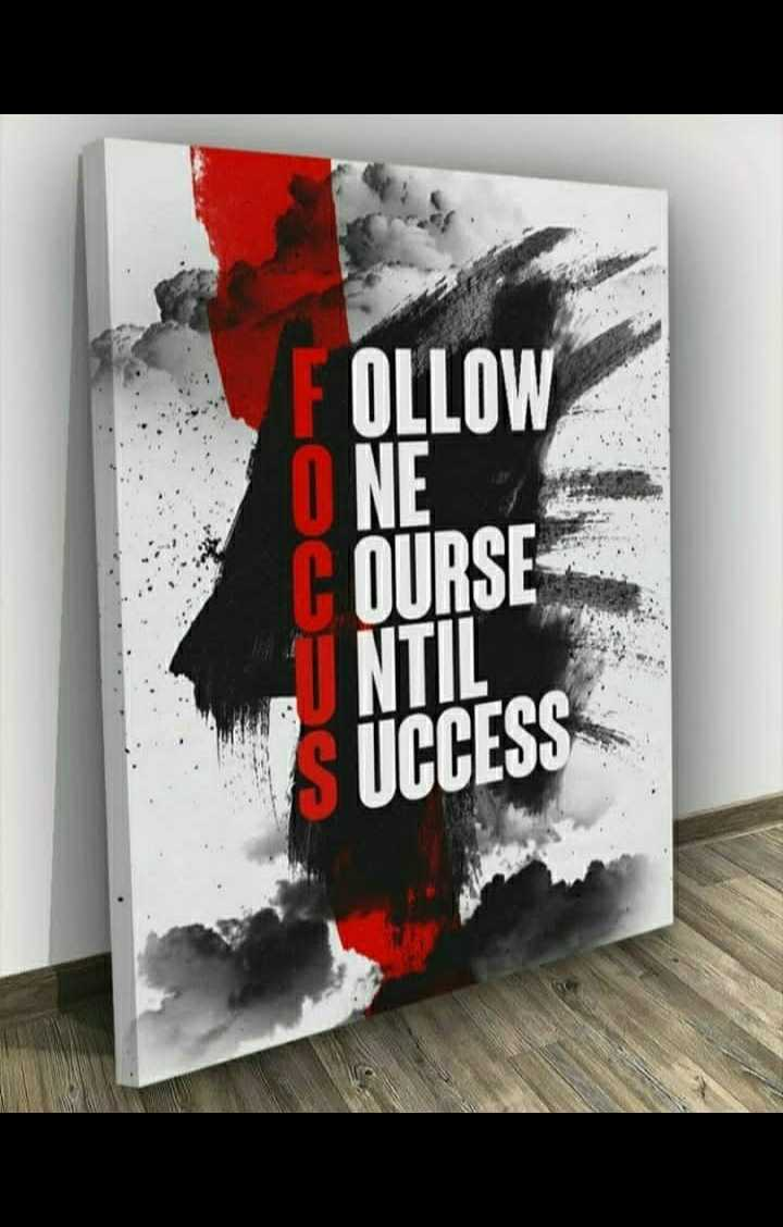 motivational quotes - FOLLOW ONE COURSE UNTIL SUCCESS - ShareChat
