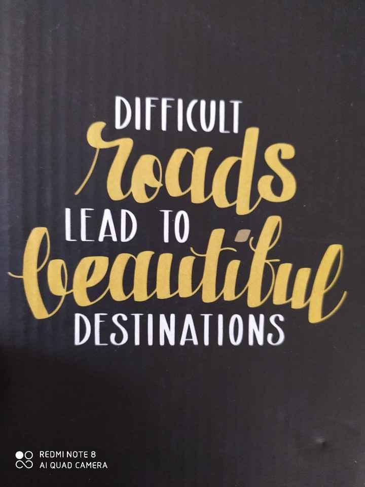 motivation words - DIFFICULT roads furacietilul DESTINATIONS REDMI NOTE 8 AI QUAD CAMERA - ShareChat