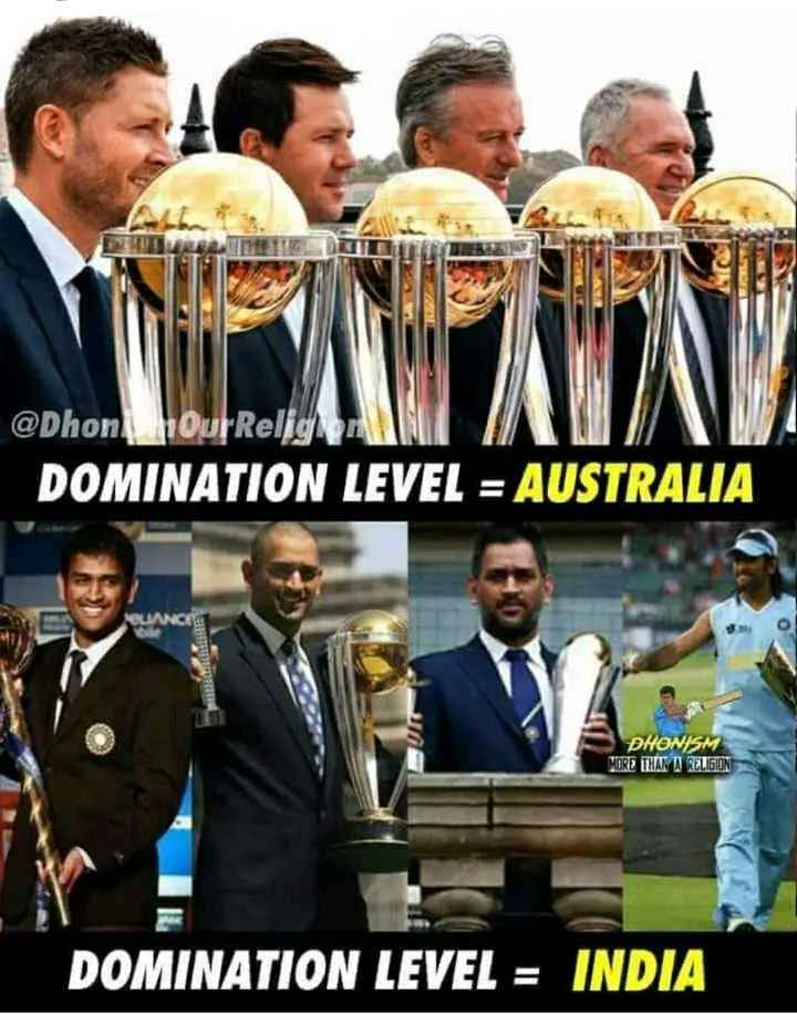 ms dhoni - @ Dhon Hour Relig PANT DOMINATION LEVEL = AUSTRALIA PLANCHE in DHONISM MORE THAN A RELIGION DOMINATION LEVEL = INDIA - ShareChat