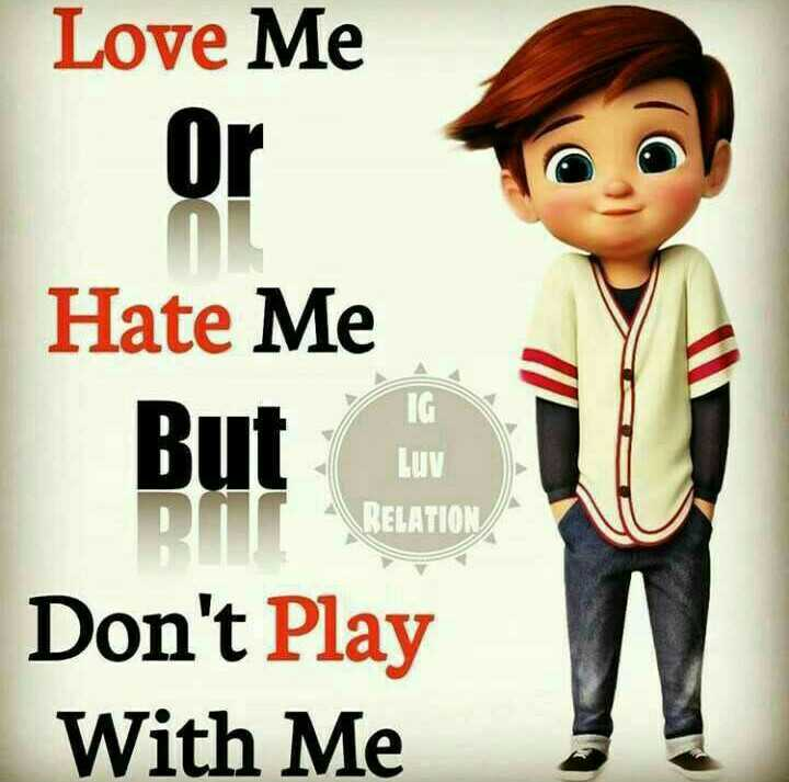 murattu singles - Love Me Or RIT LUV RELATION Hate Me But Don ' t Play With Me - ShareChat