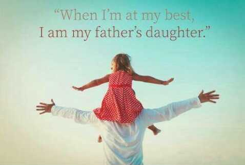 my family - When I ' m at my best , I am my father ' s daughter . - ShareChat